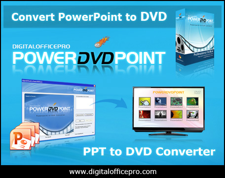 PowerDVDPoint - PPT to DVD Converter